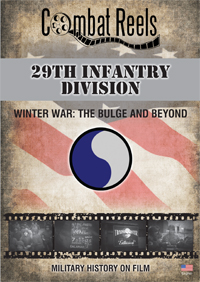 29th Infantry Division Winter War: The Bulge and Beyond DVD $29.99