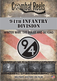 94th Infantry Division The Bulge and Beyond DVD $19.99